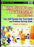 Math Puzzles and Games, Grades 6-8: Over 300 Reproducible Puzzles that Teach Math and Problem Solving