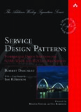 Service Design Patterns: Fundamental Design Solutions for SOAP WSDL and RESTful Web Services