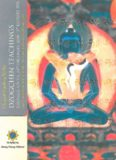 Dzogchen Teachings: Oral Commentary on the Longsal Terma The Opening of the Gate to the State of Ati