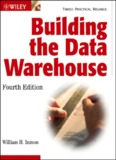 Building The Data Warehouse (2005) Fourth Edition-Inmon-Wiley.pdf