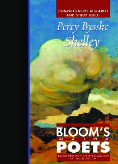 Percy Bysshe Shelley: Comprehensive Research and Study Guide (Bloom's Major Poets)