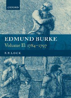 Edmund Burke: Volume II: 1784-1797 (Writings & Speeches of Edmund Burke)