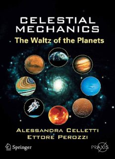 Celestial Mechanics: The Waltz of the Planets (Springer Praxis Books   Popular Astronomy)