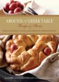 Around a Greek table : recipes & stories arranged according to the liturgical seasons of the Eastern Church