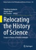 Relocating the History of Science: Essays in Honor of Kostas Gavroglu