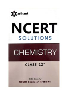 NCERT CBSE Chemistry standard 12 Class XII questions and solutions Part 1 upto Page 261 coordination compounds by Geeta Rastogi Arihant with selected Exemplar Problems