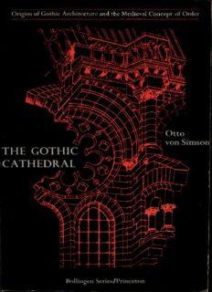 The Gothic cathedral : origins of Gothic architecture and the medieval concept of order