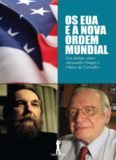 Os EUA e a Nova Ordem Mundial - Um Debate Entre Olavo de Carvalho e Alexandre Dugin