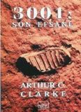 3001 Uzay Efsanesi (Son Efsane) - Arthur C. Clarke