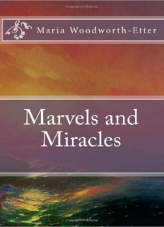Marvels and Miracles