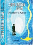 Şevket Süreyya Aydemir - Suyu Arayan Adam