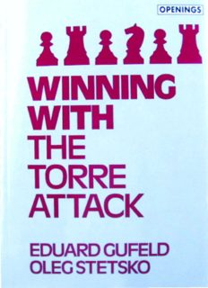 Winning With the Torre Attack (Batsford Chess Library)