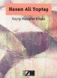 Kayıp Hayaller Kitabı - Hasan Ali Toptaş