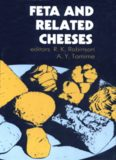 Feta and Related Cheeses: Ellis Horwood Series in Food Science and Technology (Ellis Horwood series in food science & technology)
