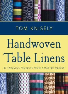 Handwoven Table Linens: 27 Fabulous Projects from a Master Weaver