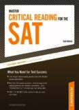 Master Critical Reading for the SAT: What You Need for Test Success, 2nd Edition