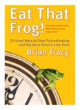 Eat That Frog Brian Tracy - جامعة الناصر
