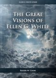 The Great Visions of Ellen G. White