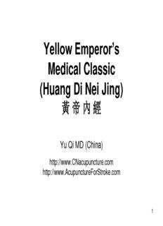 Yellow Emperor's Medical Classic (Huang Di Nei Jing) 黃帝內經