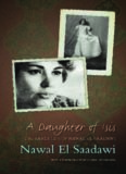 A Daughter of Isis: The Autobiography of Nawal El Saadawi, 2nd ed.