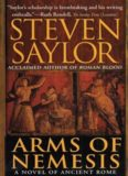 Arms of Nemesis: A Novel of Ancient Rome (Novels of Ancient Rome, 2)