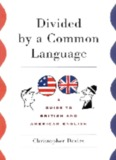 A Guide To British and American English
