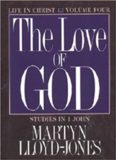 1 John Vol 4: The Love of God