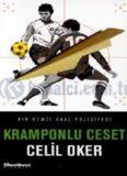 Kramponlu Ceset - Celil Oker