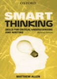 Smart Thinking: Skills for Critical Understanding and Writing, 2nd Ed