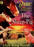 The Sheep-Pig (Babe, the Gallant Pig)