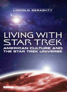 Living with Star Trek: American Culture and the Star Trek Universe