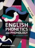 English Phonetics and Phonology. An Introduction