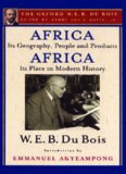 Africa, Its Geography, People and Products and Africa-Its Place in Modern History (The Oxford W
