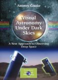 Viewing the Constellations with Binoculars: 250+ Wonderful Sky Objects to See and Explore (Patrick Moore's Practical Astronomy Series)