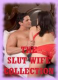 The Slut Wife Collection