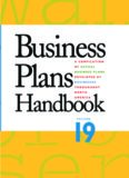 Business Plans Handbook, Volume 19: A Compilation of Business Plans Developed by Individuals Throughout North America