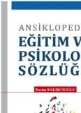 Ansiklopedik Eğitim ve Psikoloji Sözlüğü - Rasim Bakırcıoğlu