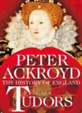 The History of England from Henry VIII to Elizabeth I: Tudors