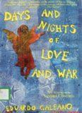 Galeano, Eduardo - Days and Nights of Love and