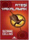 Ateşi Yakalamak - Suzanne Collins