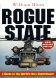 Rogue State A Guide to the World's Only Superpower William Blum