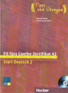 Fit fürs Goethe-Zertifikat, A2: Start Deutsch 2, Volume 2