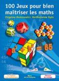 100 Jeux pour bien maîtriser les maths. La logique c'est fantastique – Classes de collège