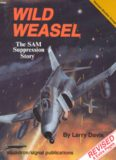 Wild Weasel. The SAM Suppression Story