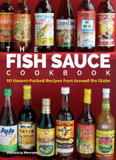 The fish sauce cookbook : 50 umami-packed recipes from around the globe