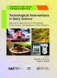 Technological interventions in dairy science : innovative approaches in processing, preservation, and analysis of milk products