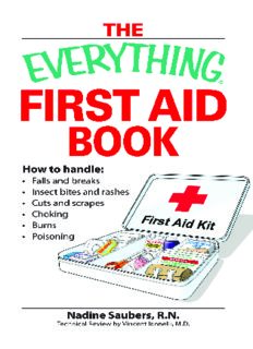 Everything First Aid Book: How to Handle Falls and Breaks, Choking, Cuts and Scrapes, Insect Bites and Rashes, Burns, Poisoning, and When to Call 911 (Everything Series)