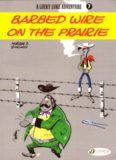 A Lucky Luke Adventure : Barbed Wire on the Prairie (Lucky Luke)
