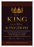 The King and His Kingdom by Peter Whyte