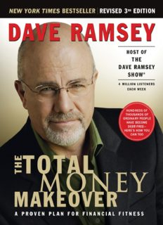 The Total Money Makeover: A Proven Plan for Financial Fitness, Revised 3rd Edition